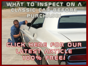 FREE ARTICLE - What to Inspect on a Classic Car Before Purchase