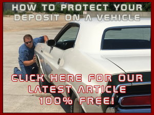 How To Protect Your Deposit on a Vehicle Purchase